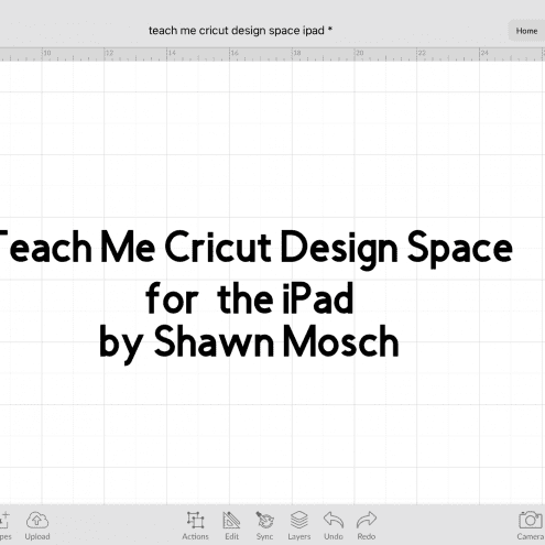 Teach Me Cricut Design Space iPad